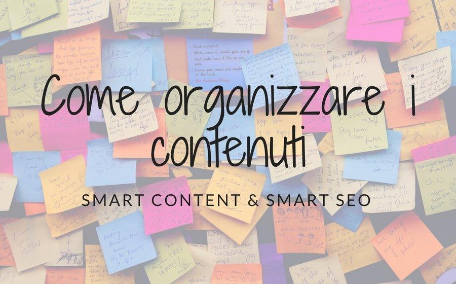 come organizzare i contenuti