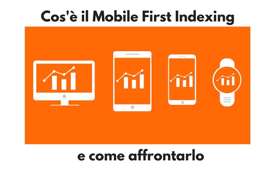 Cos'è il mobile first indexing?
