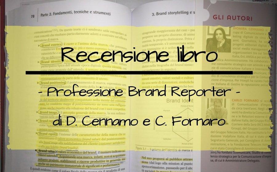 Professione Brand Reporter recensione libro
